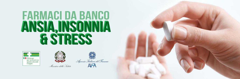 Ansia, Insonnia & Stress