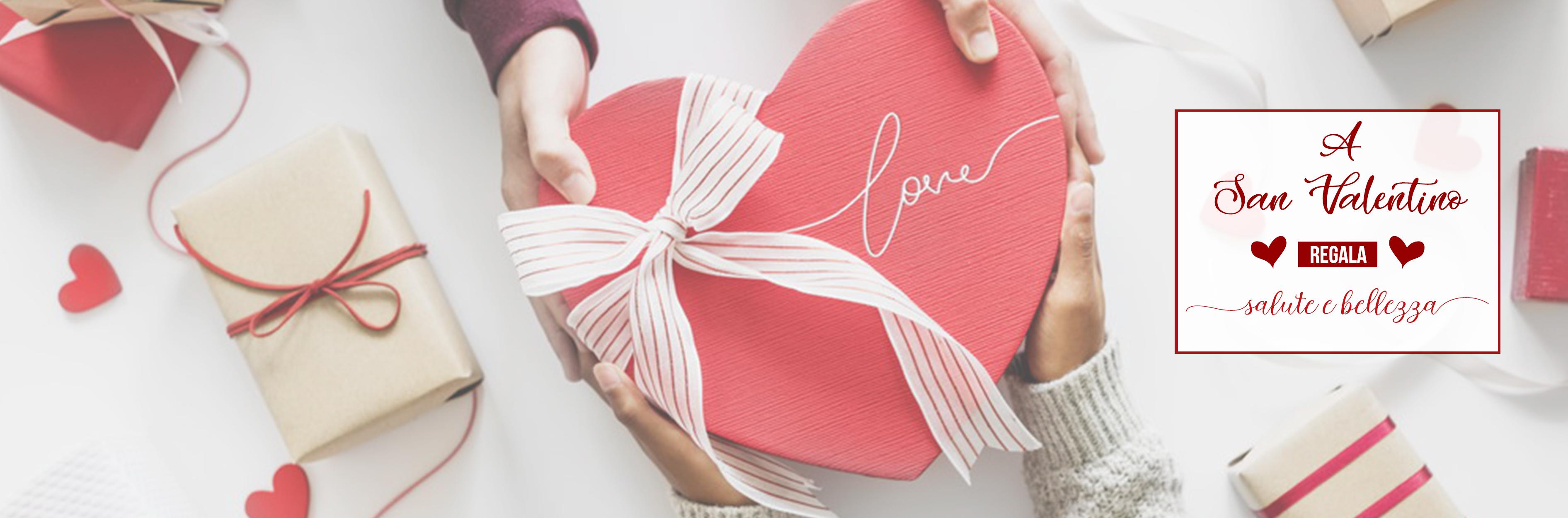 San Valentino - Regala Salute e Bellezza